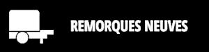 bt_remorques_neuves